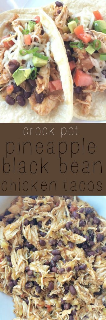 Try these slowcooker pineapple& black bean chicken tacos for a fun twist on taco night.Throw some chicken in the crock pot and cover with an amazingmix of pineapple, lime, salsa, and some spices. Serve with tortillas and taco toppings and you have an incredibly delicious dinner!