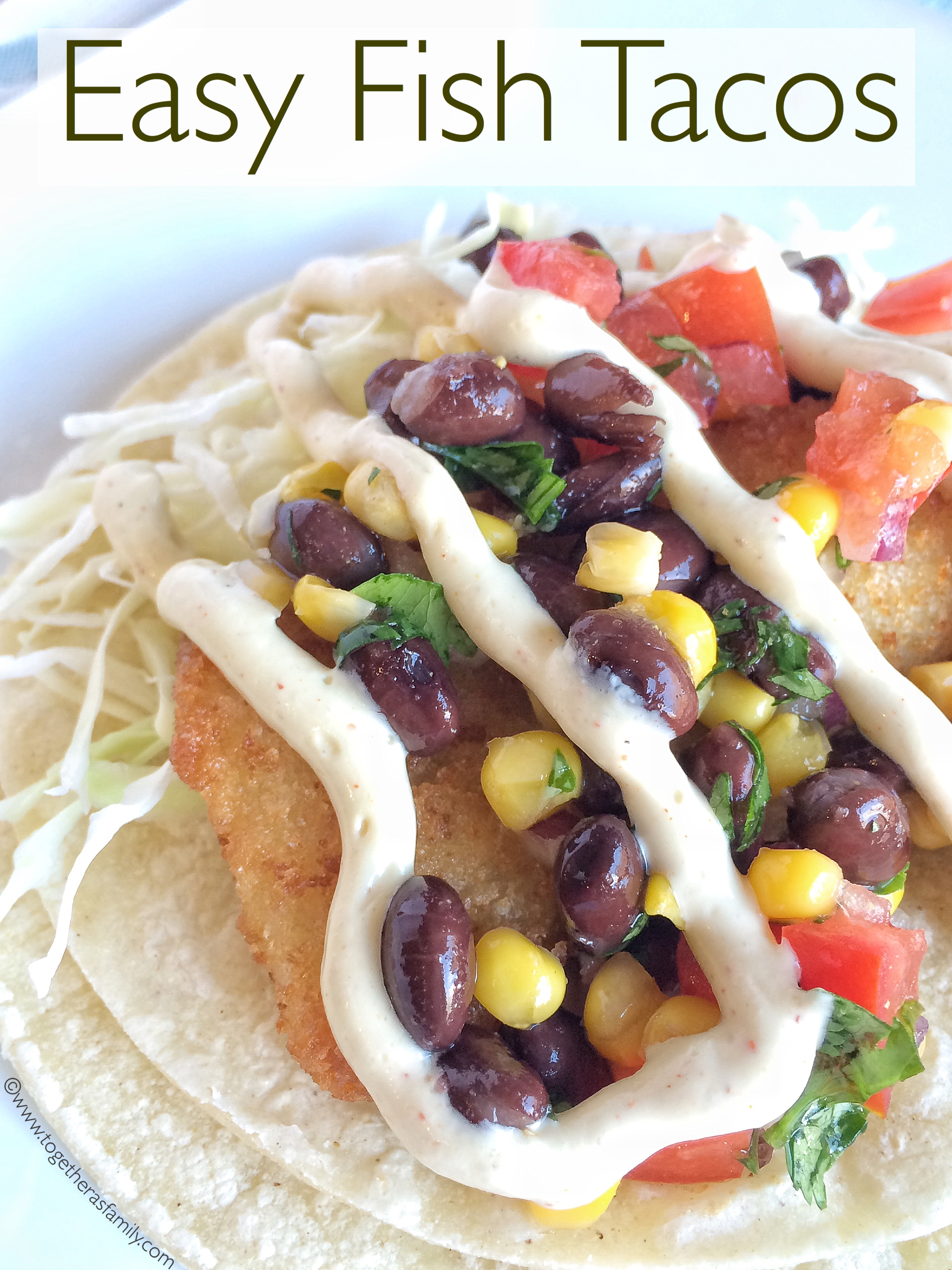 Easy fish tacos together as family for What kind of fish for fish tacos