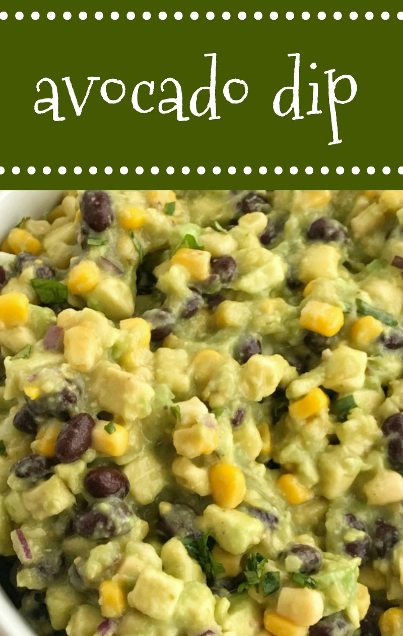 Avocado Dip   Appetizer   Avocados   Dips   Salsa   Avocado dip is packed full with chunky avocados, corn, black beans, red onion and then drizzled with easy & convenient canned salsa verde. So much flavor with very little effort. Avocado dip is the best game day appetizer, chip dip, and party food. #appetizers #avocados #partyfood #holidayfood
