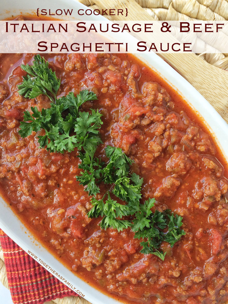 {Slow Cooker} ITALIAN SAUSAGE & BEEF SPAGHETTI SAUCE | Together as Family
