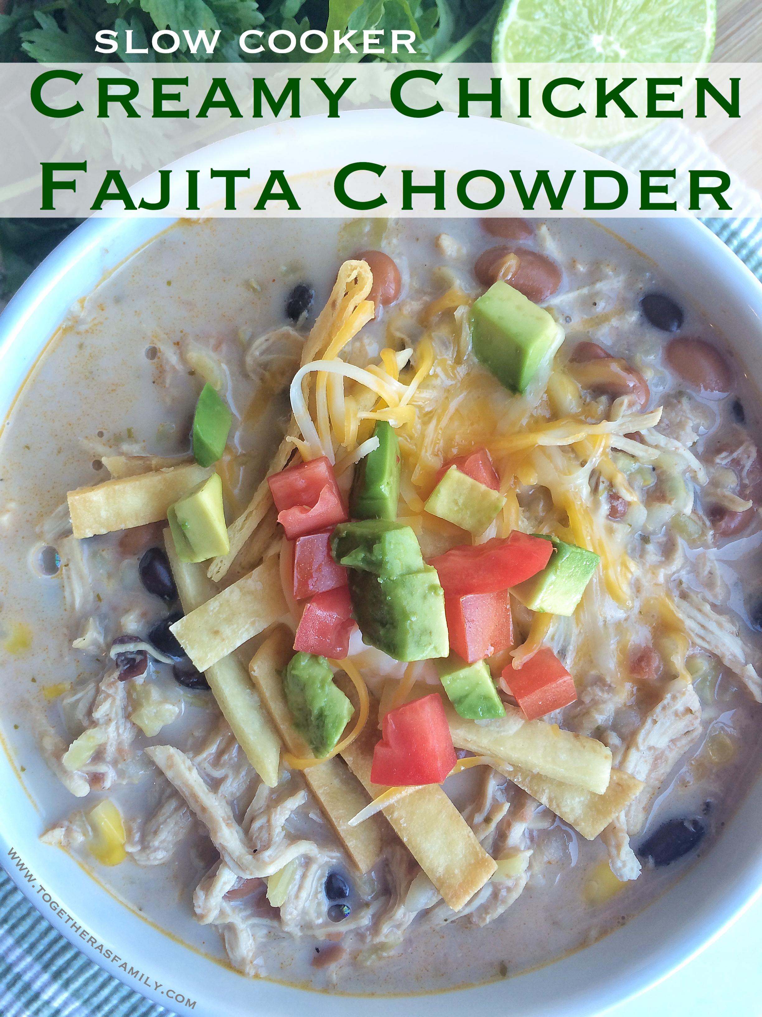 Slow Cooker Creamy Chicken Fajita Chowder - Together as Family