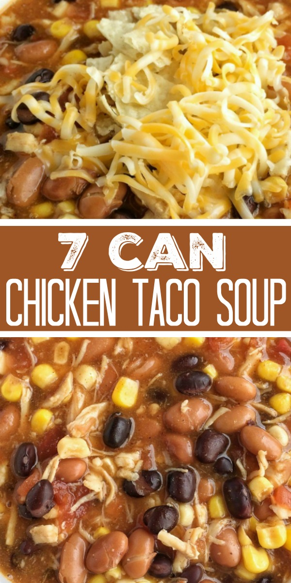 7 Can Chicken Taco Soup | 7 Can Soup | Taco Soup | Easy Dinner Recipe | Dinner does not get any easier than this 7 can chicken taco soup! Dump 7 cans into a pot plus some seasonings and that's it! Serve with tortilla chips, cheese, and sour cream. You won't believe how yummy & easy it is. #easydinnerrecipes #tacosoup #7cansoup #dinner #soup #dinnerrecipes