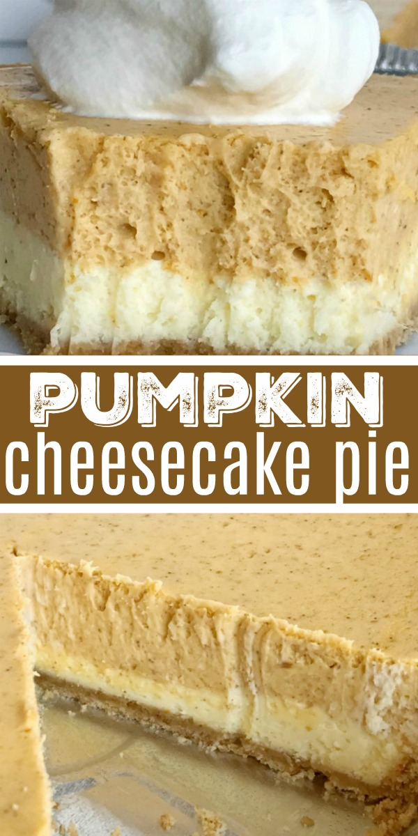 Double Layer Pumpkin Cheesecake Pie   Pumpkin Cheesecake   Pumpkin Dessert   Double layer pumpkin cheesecake pie has two layers of pumpkin cheesecake inside a convenient store-bought graham cracker crust. This is an easy cheesecake recipe that even beginners can make. Top with some fresh whipped cream for the ultimate Fall dessert or add it to your Thanksgiving dessert table. #pumpkin #pumpkinrecipes #pumpkinspice #cheesecake #dessert #easydessertrecipes #recipeoftheday