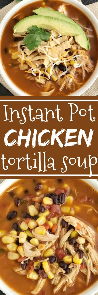 Instant Pot Chicken Tortilla Soup | Healthy chicken tortilla soup made right in an instant pot! It's practically dump n' go and loaded with tender chicken, black beans, tomato, corn, and simmers in the pressure cooker, instant pot, or express cooker. Top with tortilla strips, cheese, and avocado for a healthy and easy dinner | Together as Family #instantpotrecipes #instantpot #pressurecookerrecipes #souprecipes #easydinnerrecipes