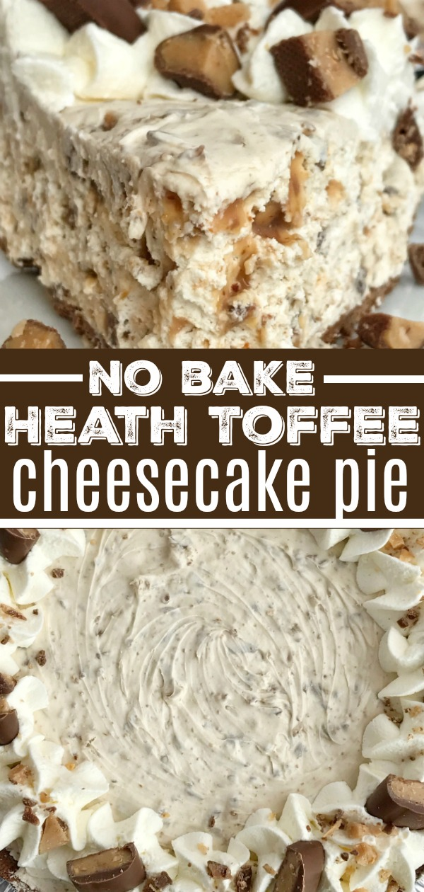 {no bake} Heath Toffee Cheesecake Pie   No Bake Dessert   Cheesecake   Pie   Toffee cheesecake pie is a cool and creamy no bake pie that is perfect for summer days! Toffee cheesecake pie has pudding, Cool Whip, and Heath candy bar pieces all inside an easy store-bough chocolate graham cracker crust. #dessert #nobake #dessertrecipes #pie #toffee