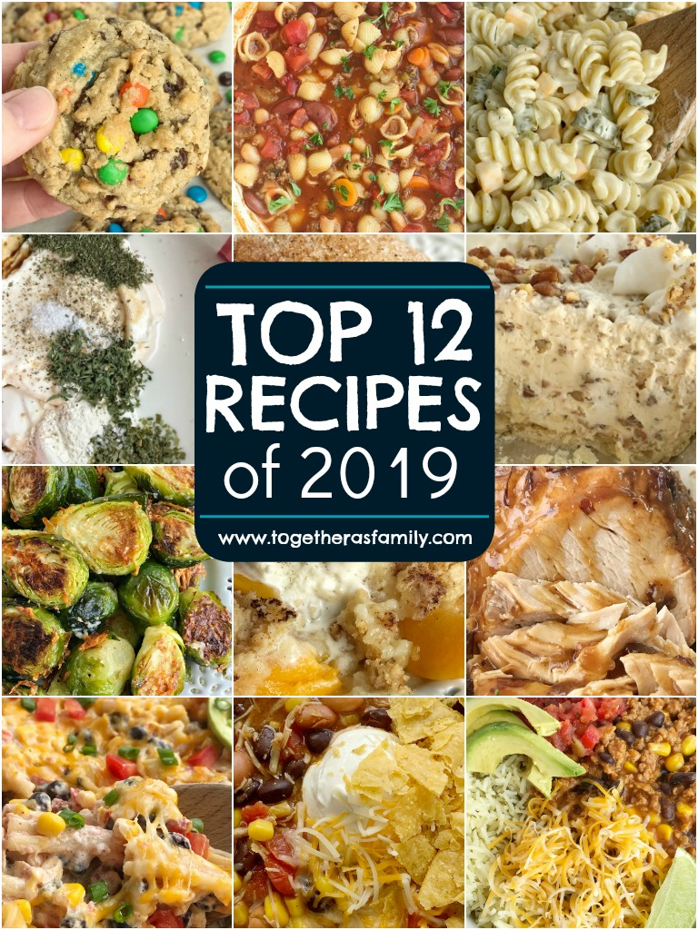 Top 12 recipes of 2019 from Together as Family